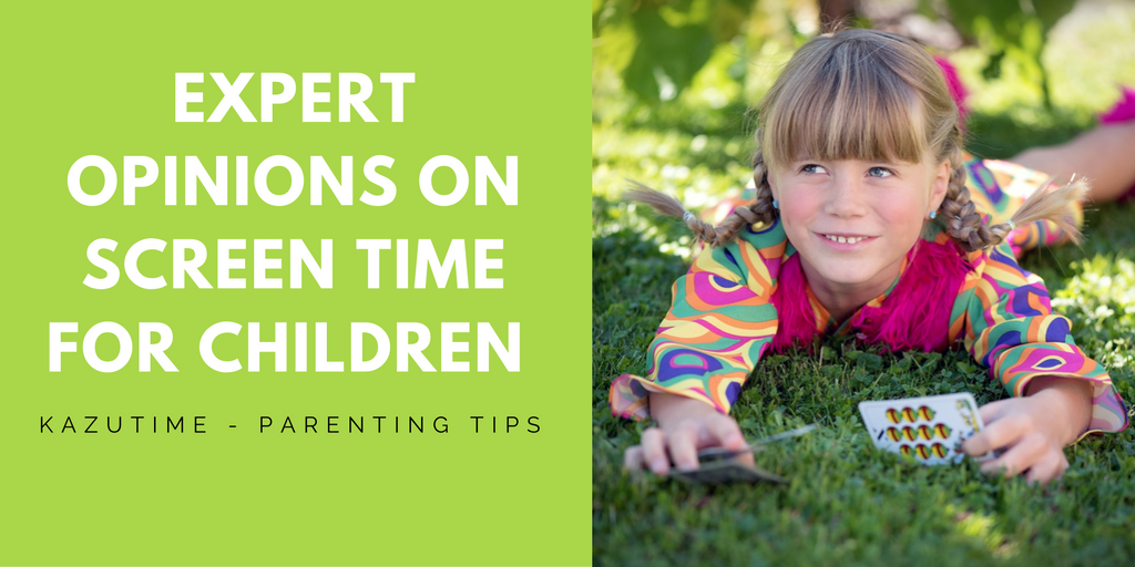 An Overview: Expert Opinions on Screen Time for Children